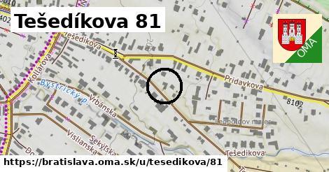 Tešedíkova 81, Bratislava