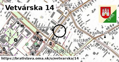 Vetvárska 14, Bratislava