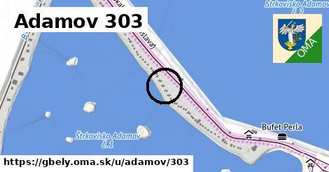 Adamov 303, Gbely