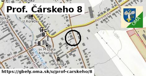 Prof. Čárskeho 8, Gbely