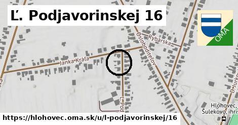 Ľ. Podjavorinskej 16, Hlohovec
