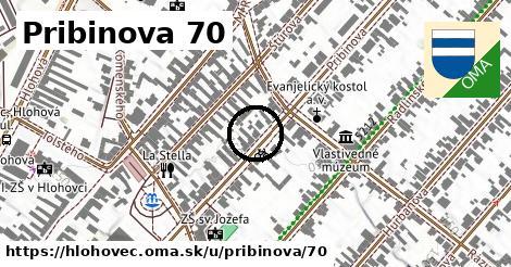 Pribinova 70, Hlohovec