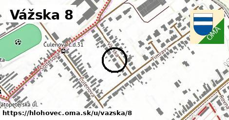 Vážska 8, Hlohovec