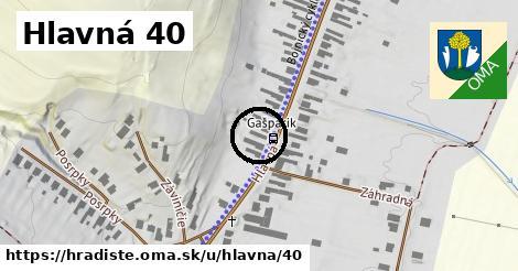 Hlavná 40, Hradište