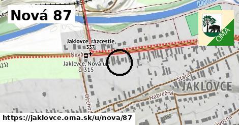 Nová 87, Jaklovce
