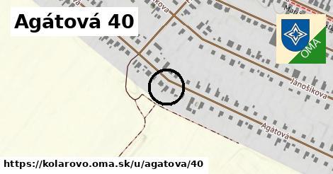 Agátová 40, Kolárovo