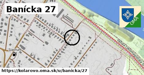 Banícka 27, Kolárovo