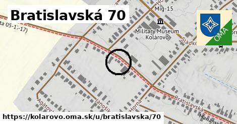Bratislavská 70, Kolárovo