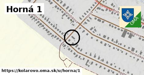 Horná 1, Kolárovo