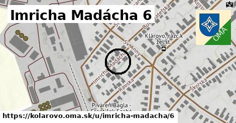 Imricha Madácha 6, Kolárovo