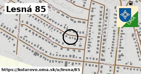 Lesná 85, Kolárovo