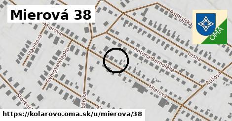 Mierová 38, Kolárovo