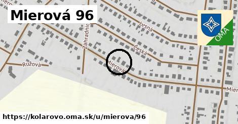 Mierová 96, Kolárovo