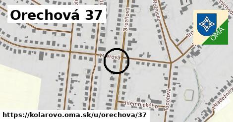 Orechová 37, Kolárovo