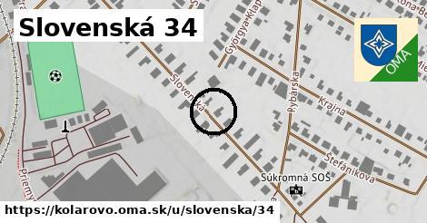 Slovenská 34, Kolárovo