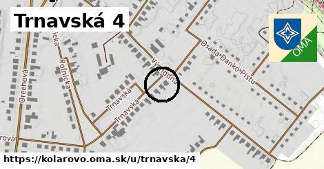 Trnavská 4, Kolárovo