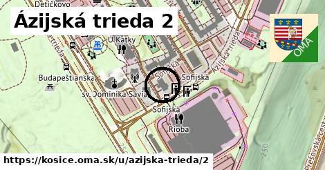 Ázijská trieda 2, Košice