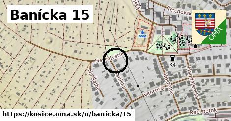 Banícka 15, Košice