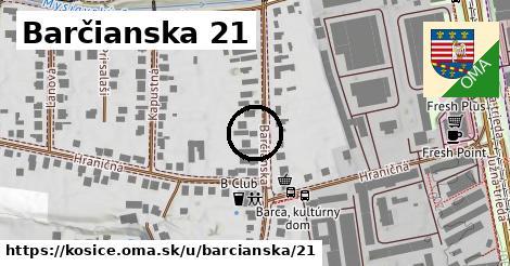 Barčianska 21, Košice
