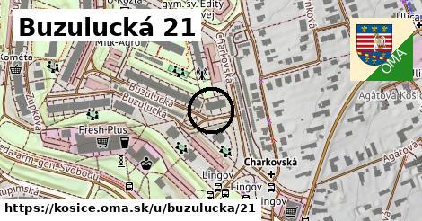 Buzulucká 21, Košice