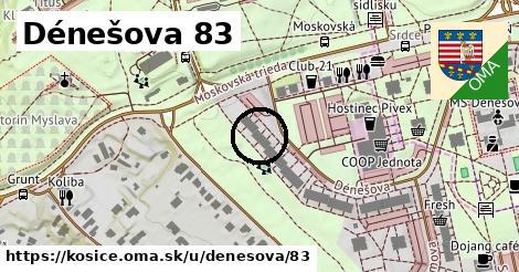Dénešova 83, Košice