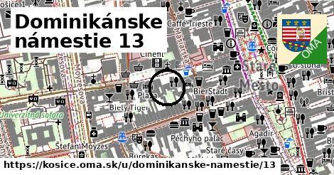 Dominikánske námestie 13, Košice