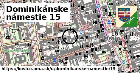 Dominikánske námestie 15, Košice