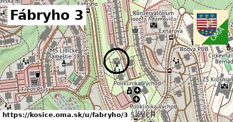 Fábryho 3, Košice