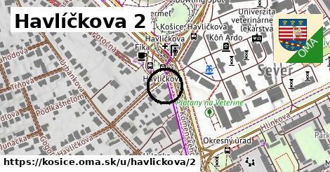 Havlíčkova 2, Košice