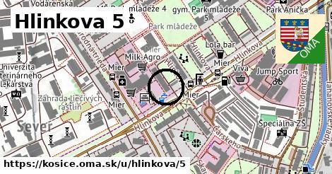 Hlinkova 5, Košice