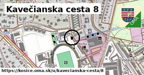 Kavečianska cesta 8, Košice