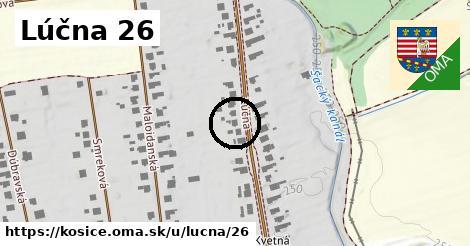 Lúčna 26, Košice