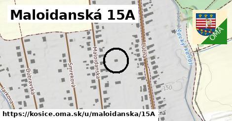 Maloidanská 15A, Košice