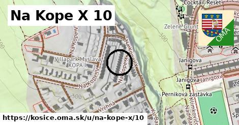 Na Kope X 10, Košice