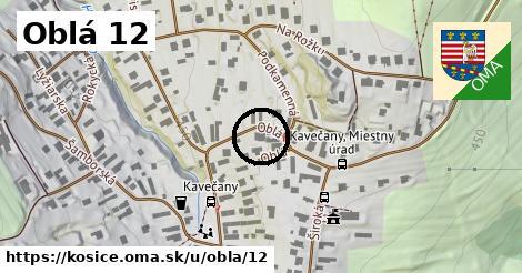 Oblá 12, Košice