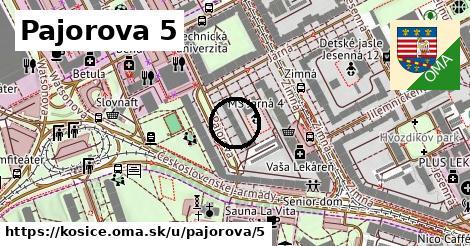 Pajorova 5, Košice