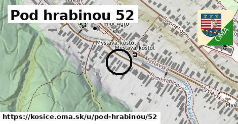 Pod hrabinou 52, Košice