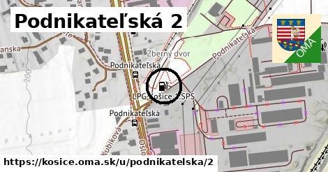 Podnikateľská 2, Košice