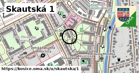 Skautská 1, Košice