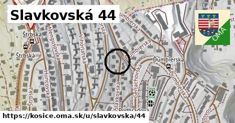 Slavkovská 44, Košice