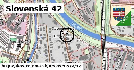 Slovenská 42, Košice