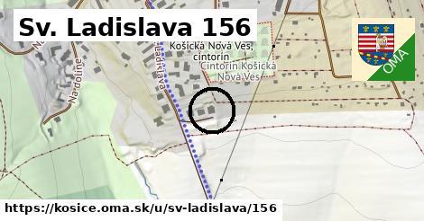Sv. Ladislava 156, Košice