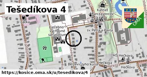 Tešedíkova 4, Košice
