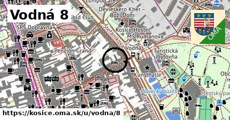 Vodná 8, Košice
