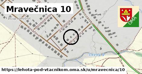 Mravečnica 10, Lehota pod Vtáčnikom