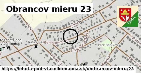 Obrancov mieru 23, Lehota pod Vtáčnikom