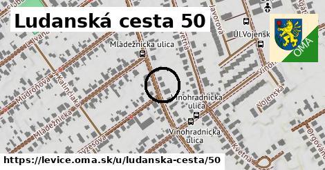 Ludanská cesta 50, Levice