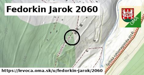 Fedorkin Jarok 2060, Levoča