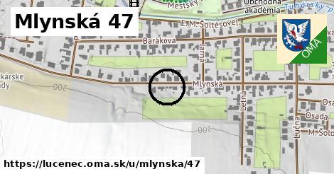 Mlynská 47, Lučenec