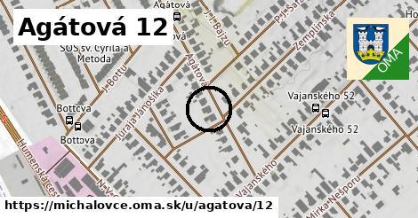 Agátová 12, Michalovce